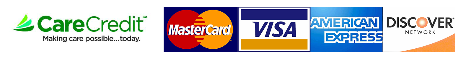 We Accept Care Credit, MasterCard, Visa, American Express and Discover